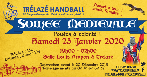 25 Janvier 2020 : Soirée Médiévale… Fouées à volonté !